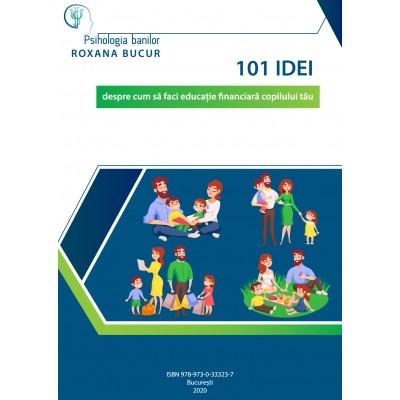 101 idei despre cum să faci educaţie financiară copilului tău