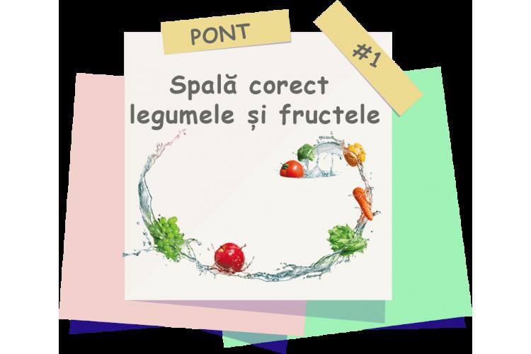 Pont # 1 - Cum speli corect legumele și fructele