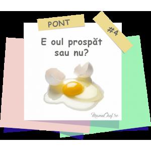 Pont # 4 - Cum verifici prospețimea ouălor?